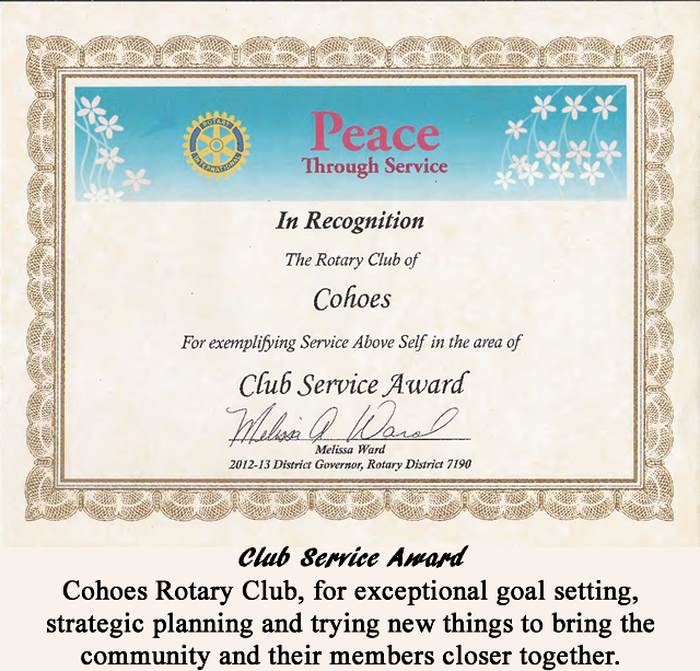 Club Service Award- Cohoes Rotary Club, for exceptional goal setting , strategic planning and trying new things to bring the community and their members closer together.